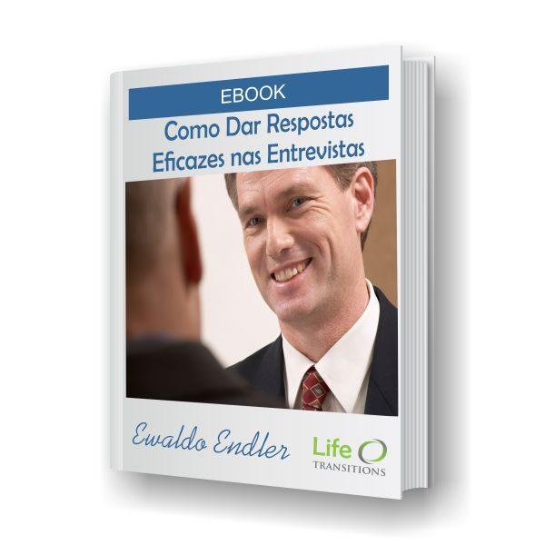 Life Transitions Ebook Como dar resposta eficazes nas entrevistas
