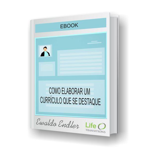 Life Transitions Ebook Como elaborar um currículo que se destaque